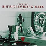 Ultimate Italian Disco Funk Collection 2