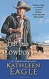 The Last True Cowboy, Kathleen Eagle, 0380784920