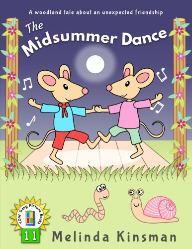 The Midsummer Dance: U.S.English Edition - Fun Rhyming Bedtime Story - Picture Book / Beginner Reader (for ages 3-6) (Top of the Wardrobe Gang Picture Books) (Volume 11)