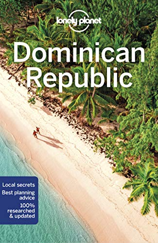 Lonely Planet Dominican Republic (Travel Guide) Lonely Planet