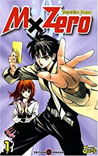 MxZero, tome 1 : Un lycée magique ?! par Yasuhiro Kano