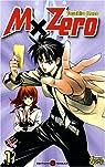 MxZero, tome 1 : Un lycée magique ?! par Kano