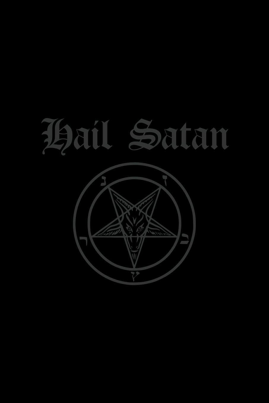 Hail Satan: Satanic Pentagram - Journal and Notebook (666 Satan, Lucifer, Black Magick, Occult, Wicca, Thelema Magical Journals) PDF