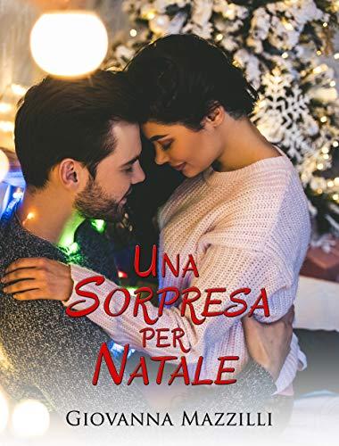 Una sorpresa per Natale (Italian Edition)