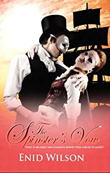 The Spinster's Vow:  A Spicy Retelling of Mrs. Darcy's Journey to Love by [Wilson, Enid]