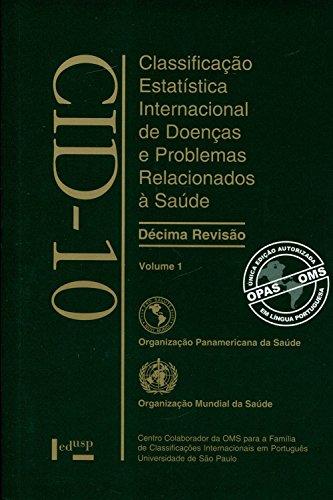 CID-10. Classificação Estatística Internacional de Doenças - Volume 1