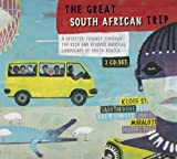The Great South African Trip - Volume 1