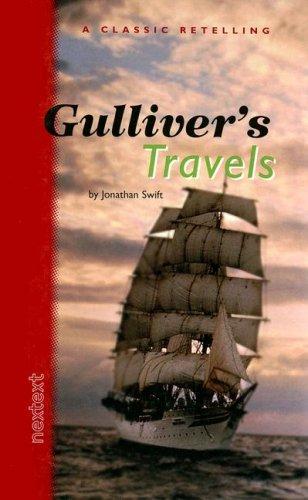 Holt McDougal Library, High School Nextext: Individual Reader Gullivers Travels (Nextext Classic Retelling) 2001