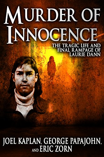 Murder of Innocence: The Tragic Life and Final Rampage of Laurie Dann cover