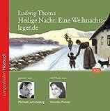 Heilige Nacht (CD): Eine Weihnachtslegende