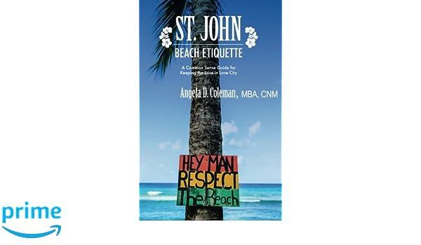 St  John Beach Etiquette: A Common Sense Guide for Keeping the Love
