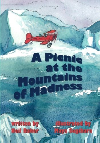 A Picnic at the Mountains of Madness (The Picnics) (Volume 1) PDF
