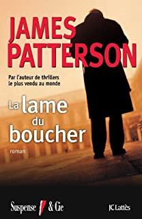 La lame du boucher, Patterson, James