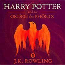 Harry Potter und der Orden des Phönix (Harry Potter 5) [Harry Potter and the Order of the Phoenix]
