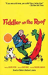 Fiddler on the Roof: Based on Sholom Aleichem's Stories
