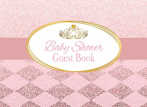 Baby Shower Guest Book: Royal Pink Princess Advice for Parents and Gift Log ()