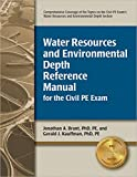 img - for Water Resources and Environmental Depth Reference Manual for the Civil PE Exam book / textbook / text book