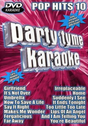 Party Tyme Karaoke: Pop Hits, Vol. 10 (Party Tyme Karaoke Dvd)