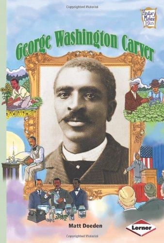 George Washington Carver (History Maker Bios (Lerner)) pdf