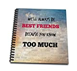 3dRose db_211228_2 Best Friends. Friendship. Saying. - Memory Book, 12 by 12'