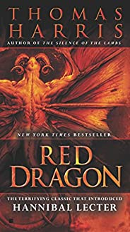 Red Dragon (Hannibal Lecter Series)