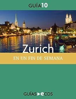 Amazon.com: Zurich. En un fin de semana (Spanish Edition) eBook: Ecos