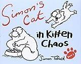 Simon's Cat: Book 3: In Kitten Chaos