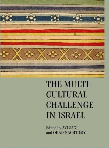 The Multicultural Challenge in Israel (Israel: Society,...