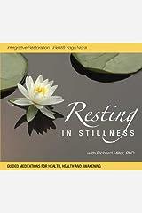 Resting in Stillness: Integrative Restoration - iRest Yoga Nidra Audio CD