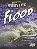 How to Survive a Flood (Prepare to Survive)