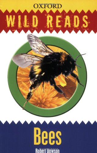 Bees: Wild Reads by Oxford University Press