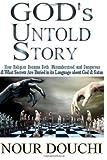 God's Untold Story, Nour Douchi, 1490371141