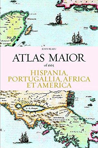 Atlas Maior - Hispania, Portugallia, America Et Africa (Joan Blaeu Atlas Maior of 1665) (Spanish Edition) by Brand: Taschen