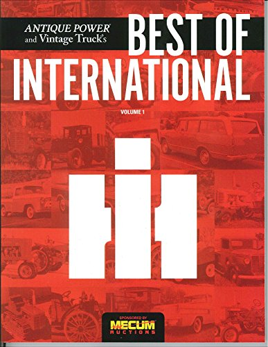 Antique Power and Vintage Truck's Best of International