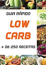 Receitas LOW CARB: + de 250 receitas