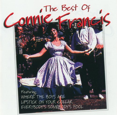 Best Of: Connie Francis (The Best Of Connie Francis)