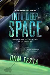 The Galahad Archives Book Two: Into Deep Space (The Cassini Code; The Dark Zone)