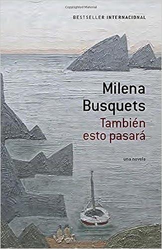 Descarga gratuita de libros más vendidos de Kindle También esto pasará [This too shall pass] (A Vintage Español Original) (Spanish Edition) in Spanish PDF iBook PDB