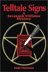 Telltale Signs: A Savannah Williams Mystery by Debi Chestnut (2002-11-25)