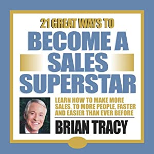 21 Great Ways to Become a Sales Superstar Rede