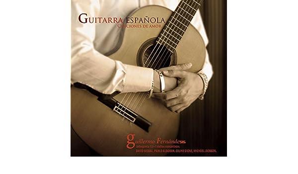 Guitarra Española: Canciones de Amor de Guillermo Fernández en ...