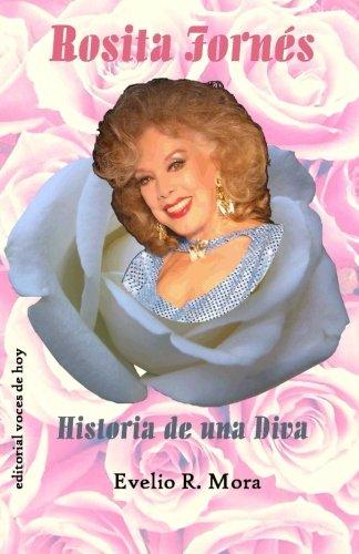 Rosita Fornes: Historia de una Diva (Spanish Edition) [Evelio R. Mora] (Tapa Blanda)