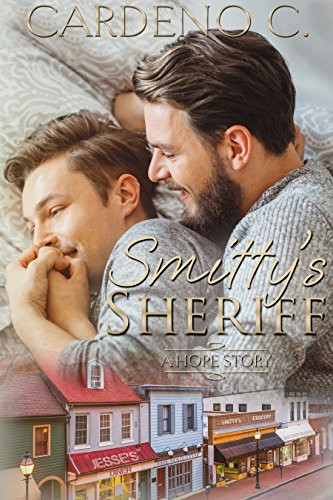 Smitty's Sheriff: A May December Contemporary Romance (Hope Collection) by [C., Cardeno]