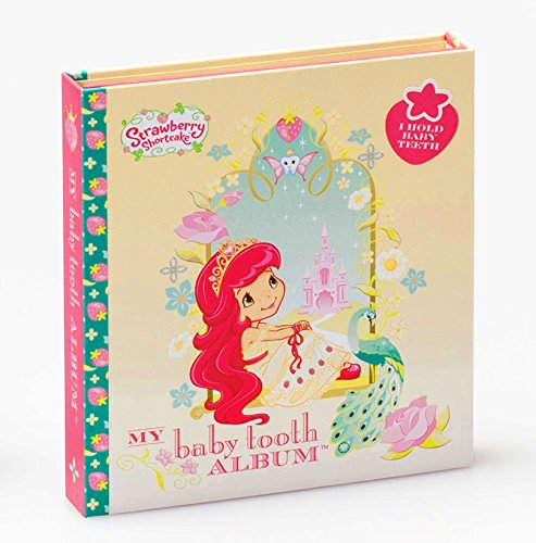 Strawberry Shortcake's Baby Tooth Book