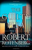 The Guilty Plea, Robert Rotenberg, 1451673507
