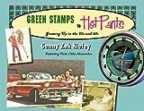 Green Stamps to Hot Pants, Genny Zak Kieley, 1932472738