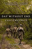 img - for Day Without End: A Novel of World War Two book / textbook / text book