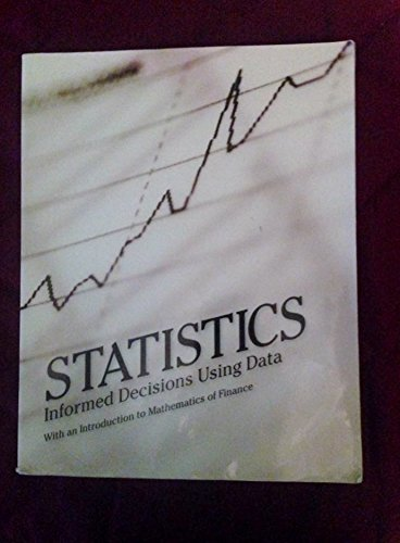 Statistics: Informed Decisions Using Data w/ an Introduction to Mathematics of Finance