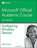 70-697 Configuring Windows Devices 10th Edition