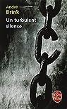 Un turbulent silence par Brink